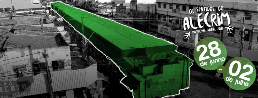 Estudantes de arquitetura do RN, PE e PB querem revitalizar o Alecrim