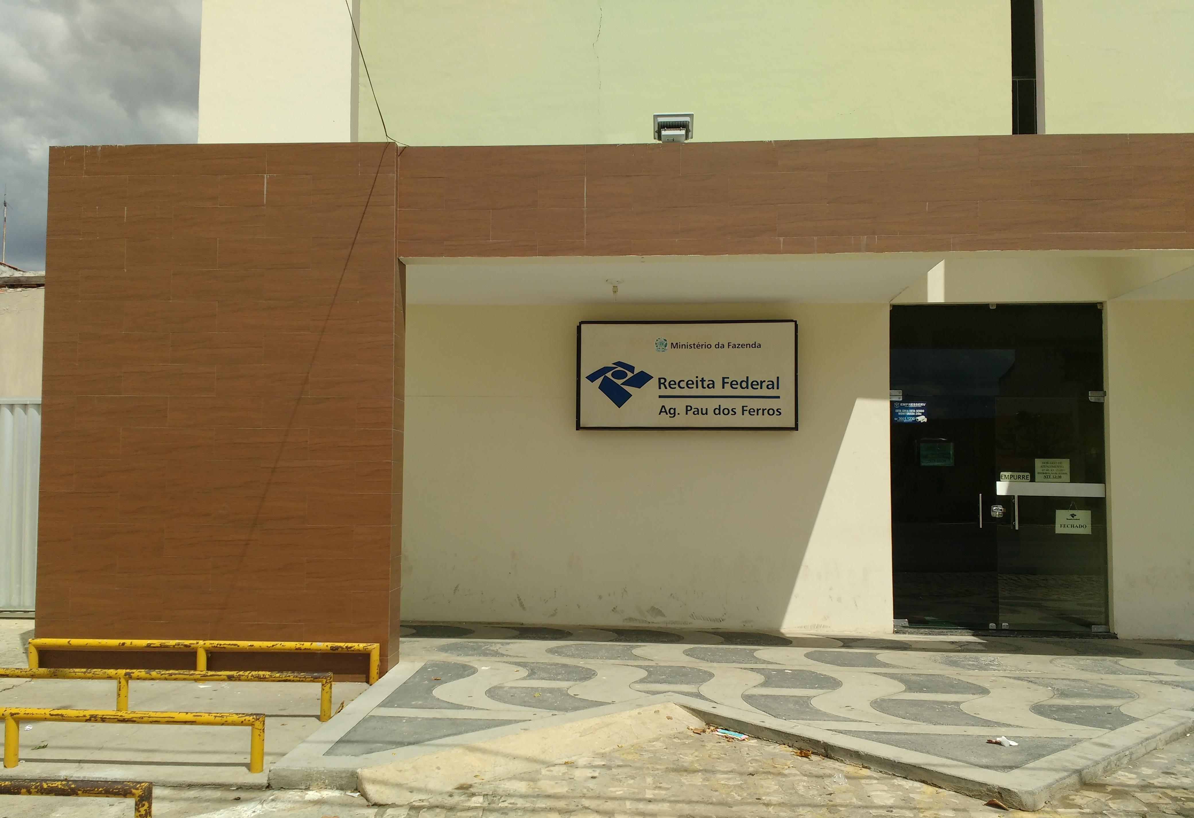 Agência da Receita Federal em Pau dos Ferros foi fechada pelo Governo Federal