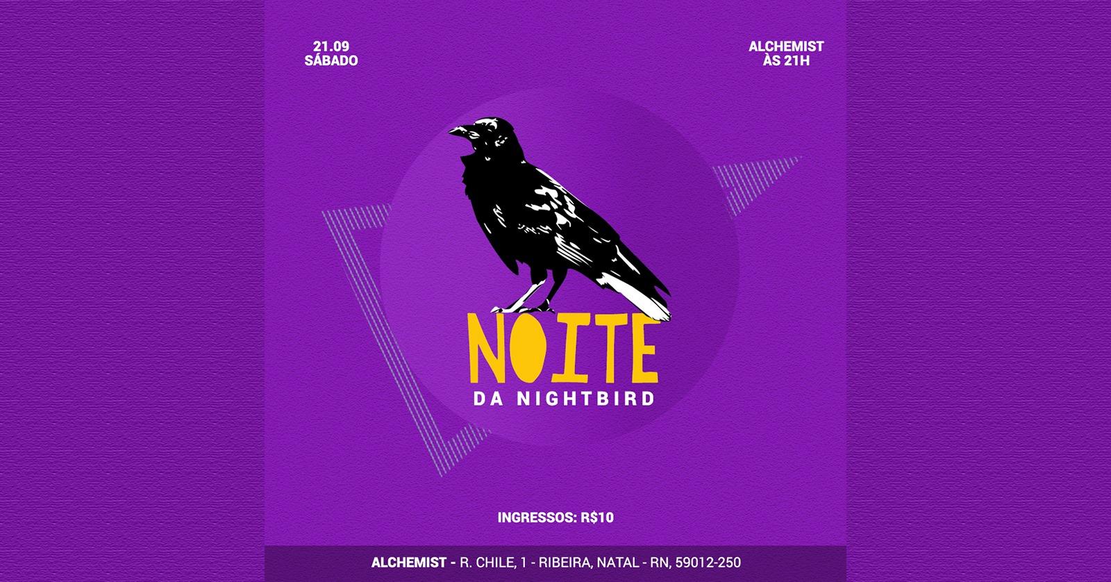 Dúvida de rolê? Nightbird promove festa no Alchemist