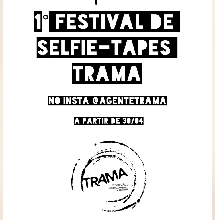 Atores podem participar da Selfie-Tapes Trama