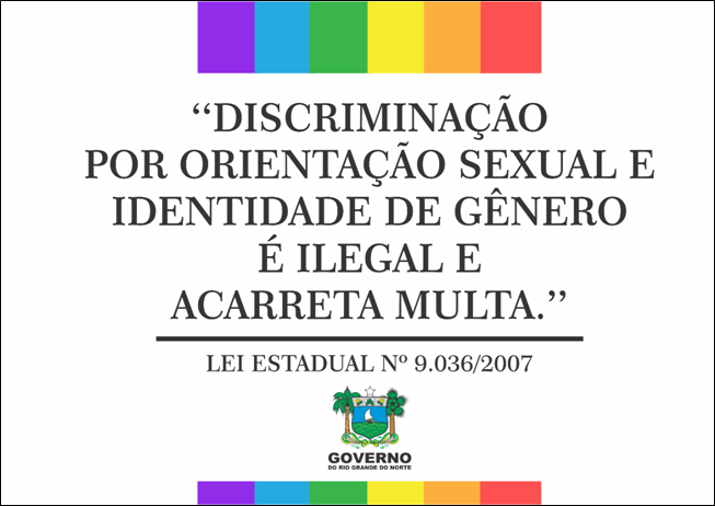 Este cartaz contra LGBTfobia deve ser grudado em todos estabelecimentos do RN