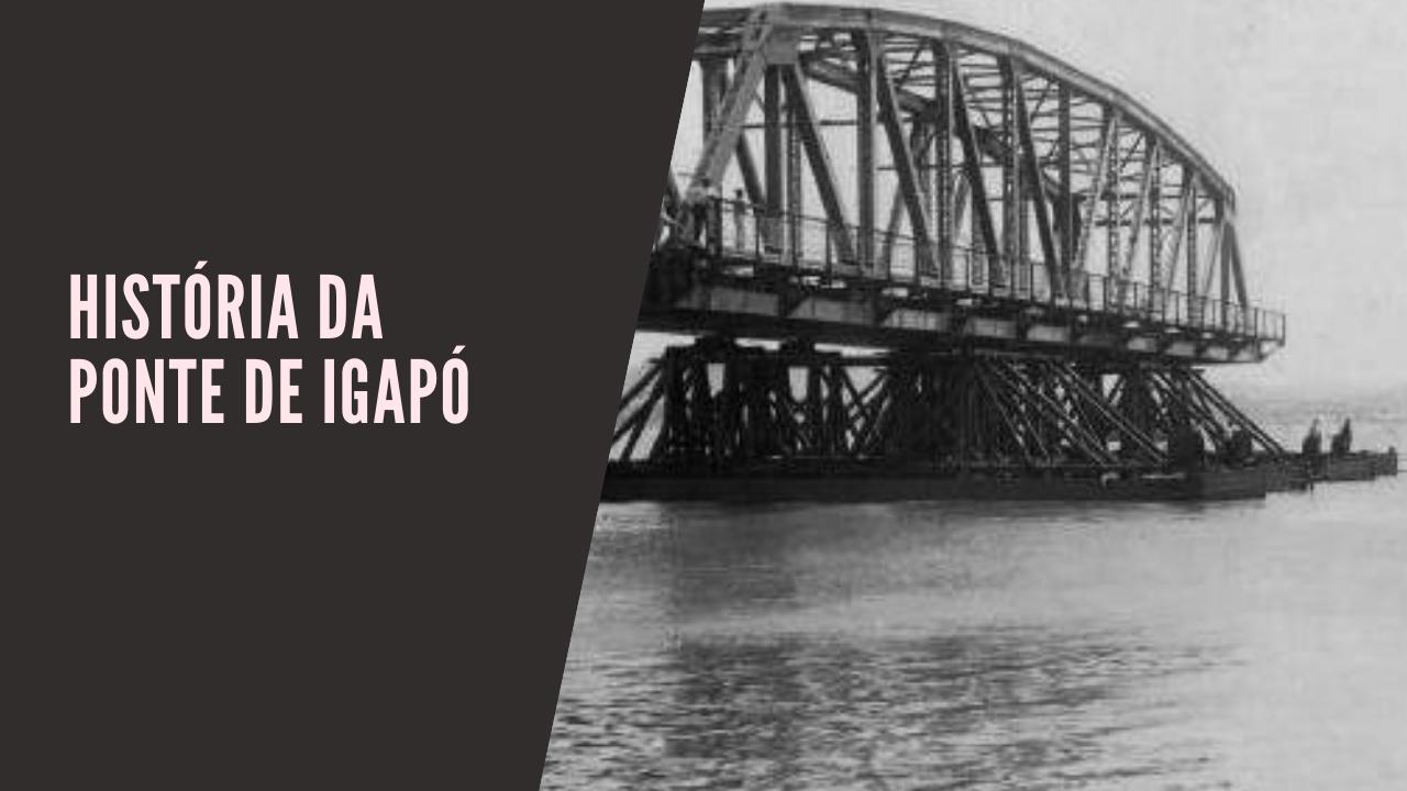 Ponte de Igapó foi construída por uma empresa inglesa